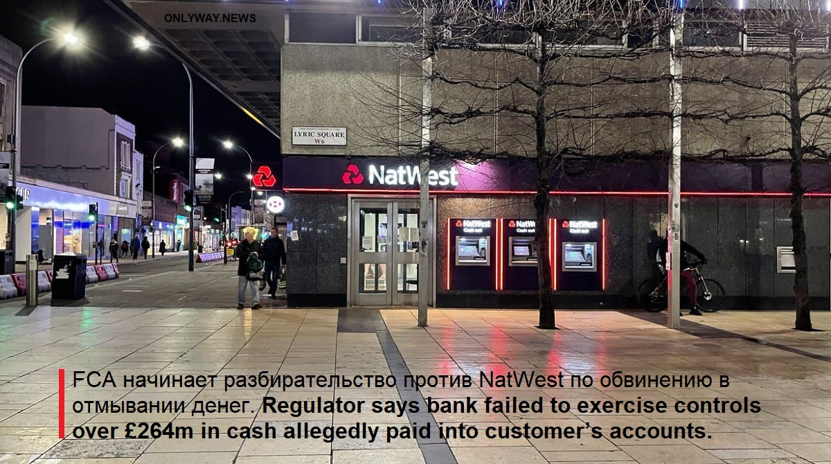 Regulator says bank failed to exercise controls over £264m in cash allegedly paid into customer's accounts